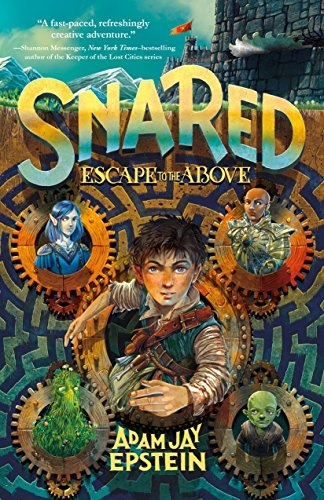 (Snared: Escape to the Above (Wily Snare))