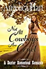 Not all Cowboys are Cruel: A Baxter Homestead Romance - A Western Historical Clean Christian Romance (The Baxter Homestead Romances Book 1)