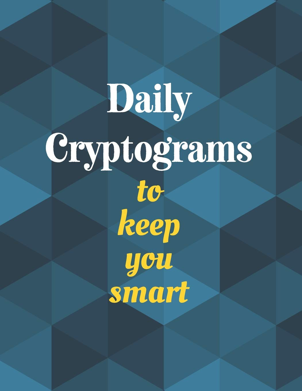 daily cryptograms to keep you smart fun brain puzzles to increase