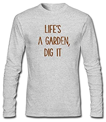 lifes a garden dig it mens - Lifes A Garden Dig It