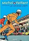 Michel Vaillant, tome 1 : Le grand défi par Graton