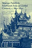 Strange Parallels: Volume 2, Mainland Mirrors: Europe, Japan, China, South Asia, and the Islands: Southeast Asia in Global Context, c.800-1830 (Studies in Comparative World History), Victor Lieberman, 0521530369