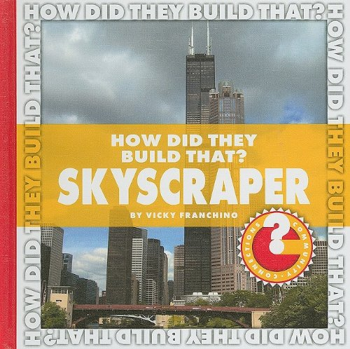 How Did They Build That? Skyscraper (Community Connections)