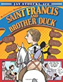 Saint Francis and Brother Duck