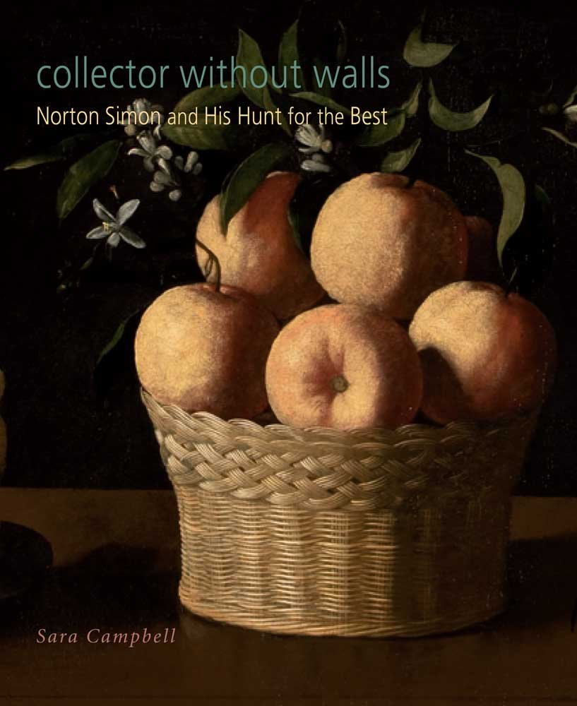 Collector without Walls: Norton Simon and His Hunt for the Best pdf