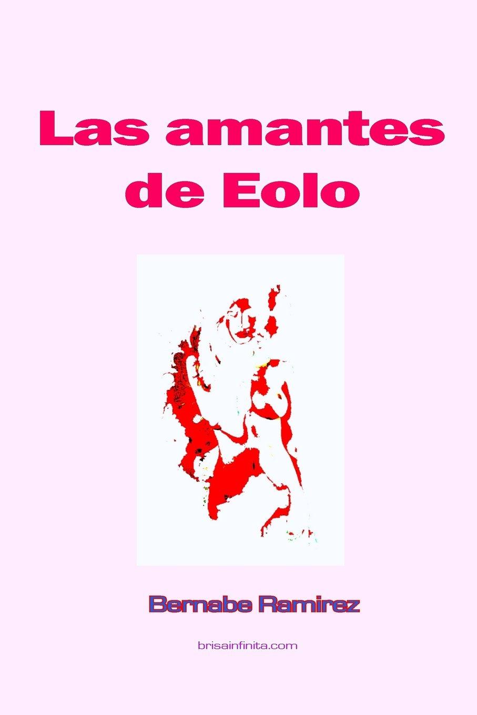Las amantes de Eolo (Spanish Edition) (Spanish) Paperback – June 2, 2017