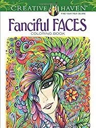Creative Haven Fanciful Faces Coloring Book (Creative Haven Coloring Books) by Adatto, Miryam, Creative Haven (2014) Paperback