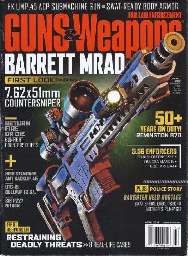 (Guns & Weapons for Law Enforcement (April 2014))