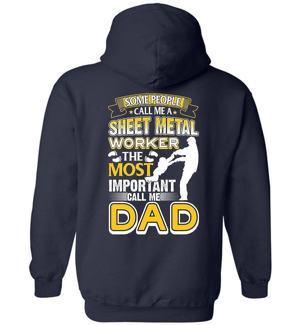 eden tee Important Call Me Sheet Metal Worker Dad Hoodie