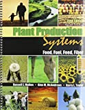 Plant Production Systems : Food Fuel Feed Fiber, Al, Mullen Et, 1465240233