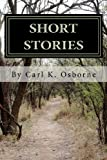 Short Stories, Carl Osborne, 1470158884