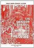 Un Censor Español de Molinos y de Petrucci : Luis Pérez de Castro, O. Carm., 1636-1689, Garrido, Pablo M. and Pérez de Castro, Luis, 8872880068