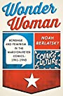 Wonder Woman: New edition with full color illustrations (Comics Culture)