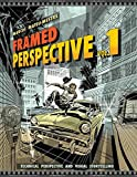 img - for Framed Perspective Vol. 1: Technical Perspective and Visual Storytelling book / textbook / text book