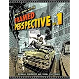 Framed Perspective Vol. 1: Technical Perspective and Visual Storytelling
