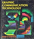 Graphic Communication Technology, Karsnitz, John R., 0827349130
