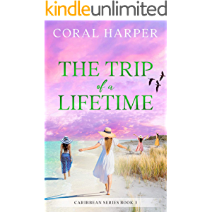 The Trip of a Lifetime (Caribbean Series Book 3)