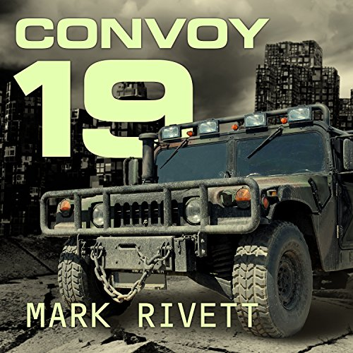 Convoy 19: A Zombie Novel Audiobook [Free Download by Trial] thumbnail