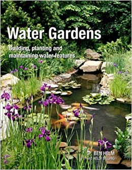 Book Water Gardens: Building, Planting and Maintaining Water Features