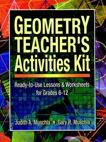 [(Geometry Teachers Activity Kit)] [Author: Judith A. Muschla] published on (May, -
