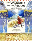 The Warrior and the Moon, Nick Would, 1845071417