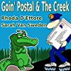 Goin' Postal/The Creek