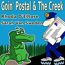 Goin' Postal/The Creek
