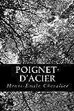 Poignet-D'acier, Henri-Émile Chevalier, 1480161217