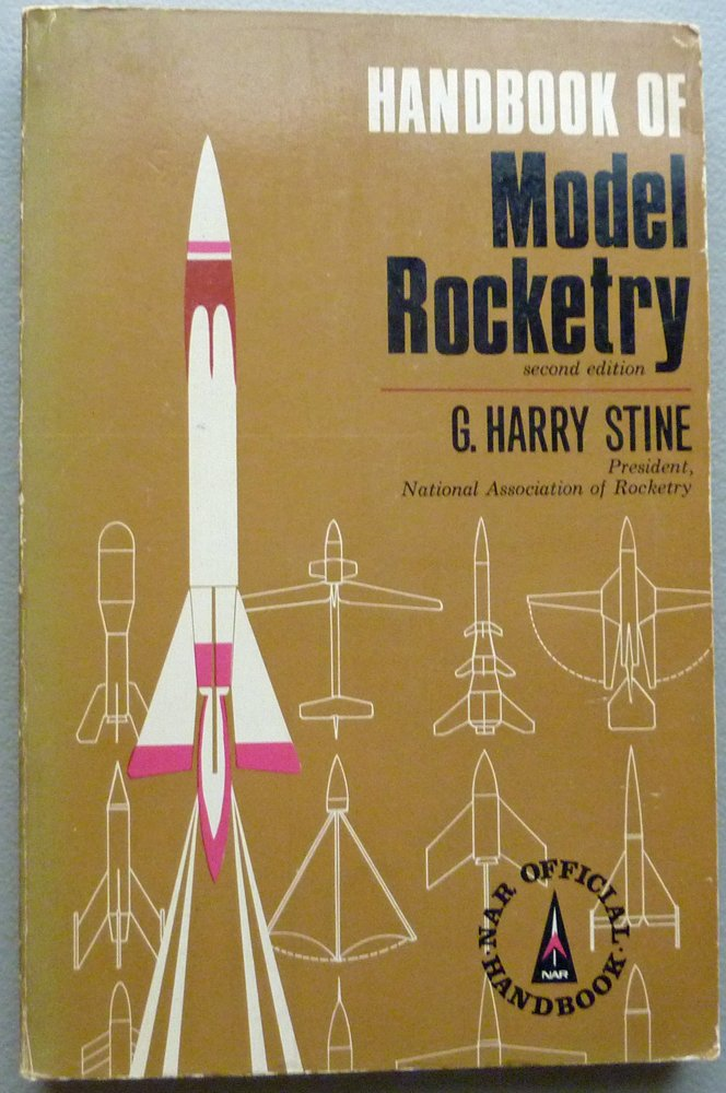 Handbook of Model Rocketry 2ND Edition: G Harry Stine