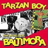 Tarzan Boy (Single Version) (2010 Digital Remaster)
