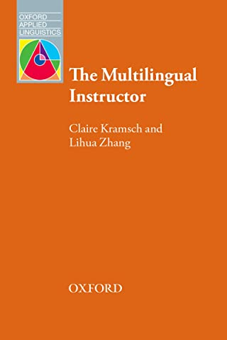 The Multilingual Instructor (Oxford Applied Linguistics ...