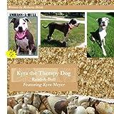 Kyra the Therapy Dog, Roberta Brink, 1490396497
