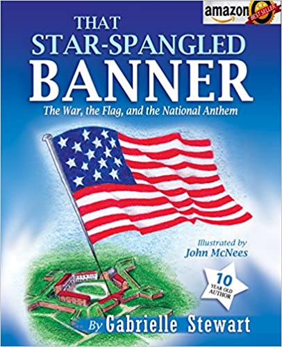 That Star Spangled Banner: The War, the Flag and the