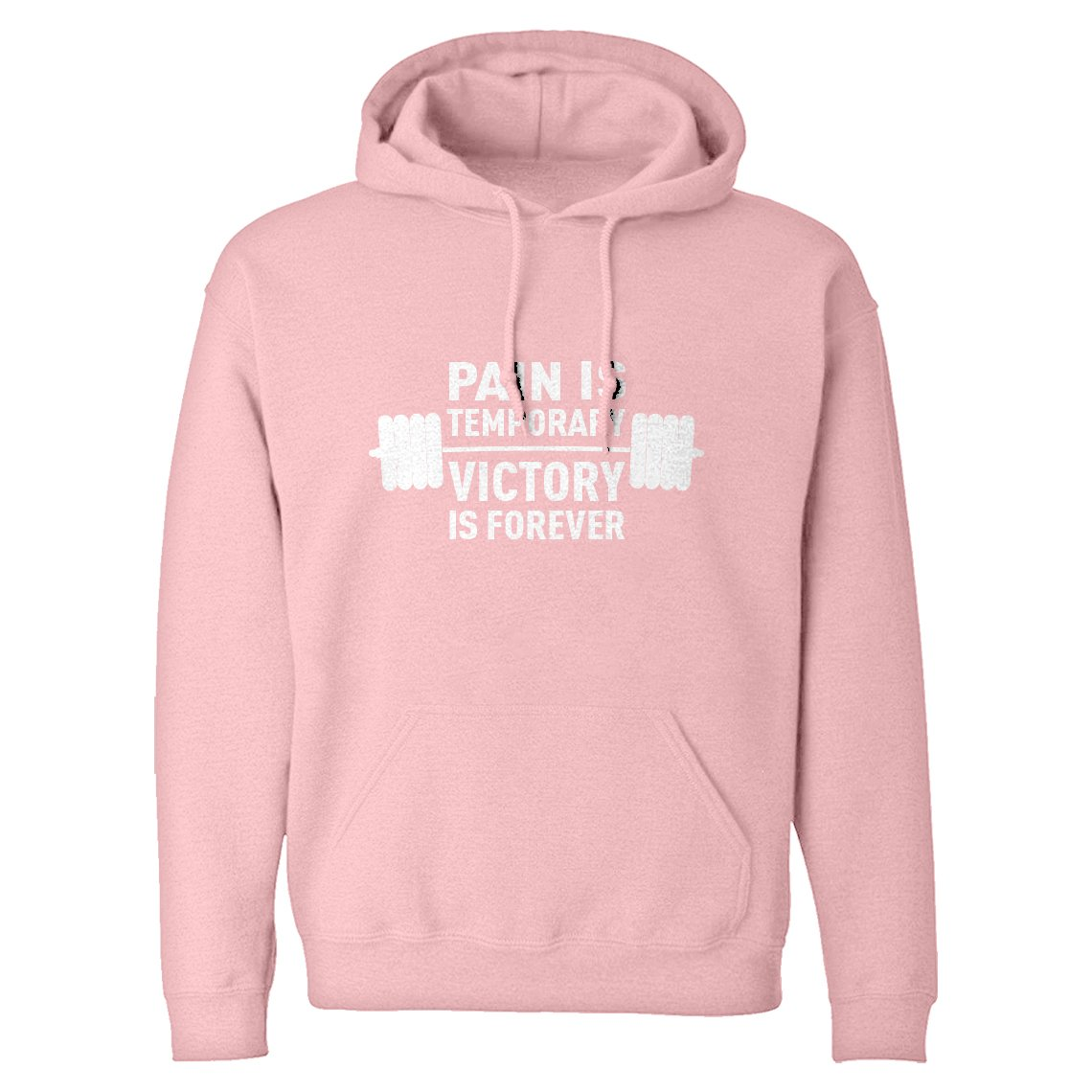 Indica Plateau Hoodie Pain is Temporary Victory is Forever Large Light Pink Hooded Sweatshirt