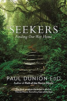 Seekers: Finding Our Way Home by [Paul Dunion EdD]
