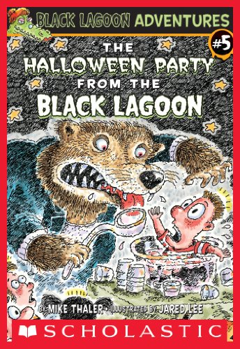 The Halloween Party From The Black Lagoon (Black Lagoon Adventures #5) (Black Lagoon Adventures series)