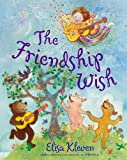 The Friendship Wish, Elisa Kleven, 0525423745