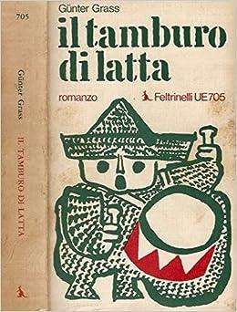 Il Tamburo Di Latta.Amazon It Il Tamburo Di Latta Gunter Grass Libri