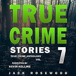 True Crime Stories, Volume 7