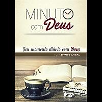 Minuto com Deus: Seu momento diário com Deus (Devocionais Minuto com Deus Livro 1)