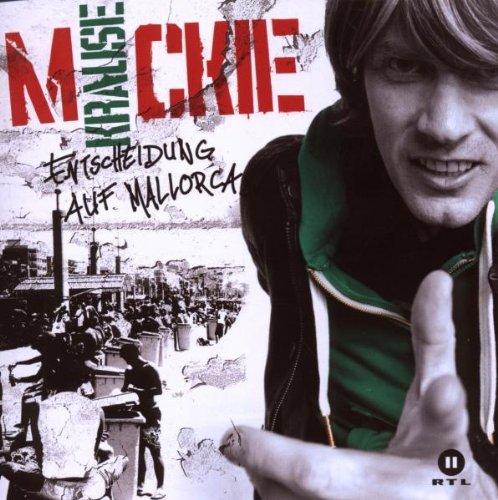 Mickie Krause - Entscheidung Auf Mallorca By Mickie Krause (2010-07-30) - Zortam Music