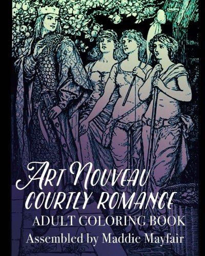 Art Nouveau Fairies (Art Nouveau Courtly Romance Adult Coloring Book (Colouring Books for Grown-Ups))