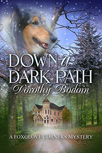 Down a Dark Path (The Foxglove Corners Series Book 22) Corner Wing