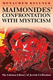 Maimonides' Confrontation with Mysticism, Menachem Kellner, 1906764158