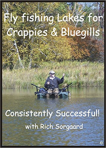 Fly Fishing Lakes for Crappies and Bluegills ()