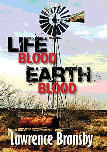 Life-Blood - Earth-Blood by [Bransby, Lawrence]