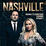 Nashville, Season 6: Episode 2 (Music from the Original TV Series)
