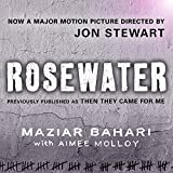 Rosewater - Previously Published as 'Then They Came For Me'