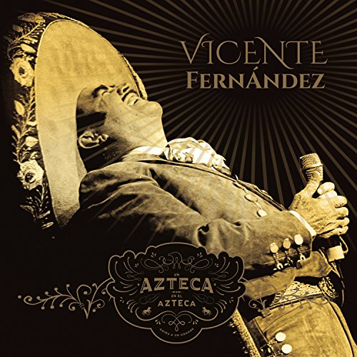 Vicente Fernandez - La historia de un ídolo, volumen I - Zortam Music
