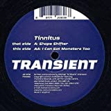 Tinnitus - Shape Shifter / I Can Eat Monsters Too - Transient Records - TRA060